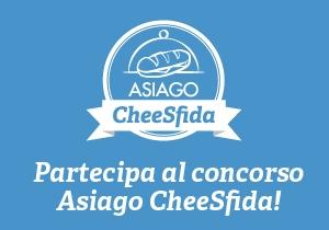 Il formaggio Asiago: Concorso Asiago CheeSfida